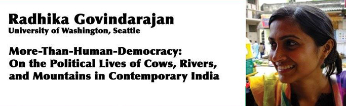 Talk: The Political Lives of Cows, Rivers, and Mountains in Contemporary India